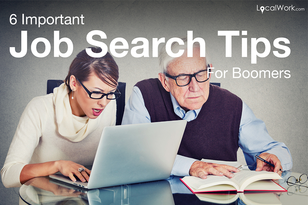 6 Important Job Search Tips for Boomers